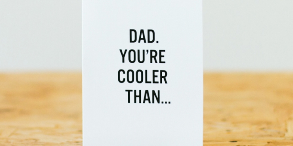 FREE Downloadable Father's Day Greeting Cards