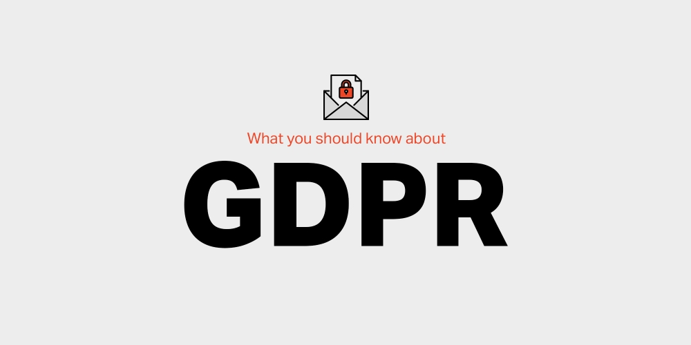 What you should know about GDPR