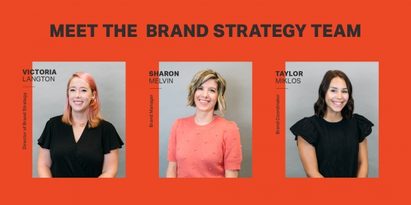 Meet the Brand Strategy Team