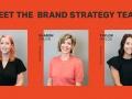 Meet the Brand Strategy Team